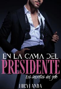 En La Cama Del Presidente