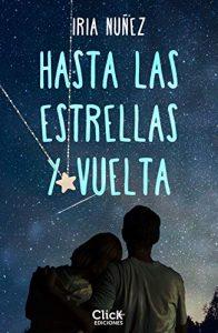 Hasta las estrellas y vuelta de Iria Núñez