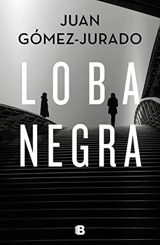 Loba negra de Juan Gómez-Jurado pdf
