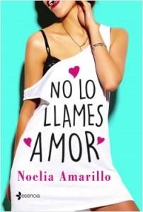 No lo llames amor de Noelia Amarillo