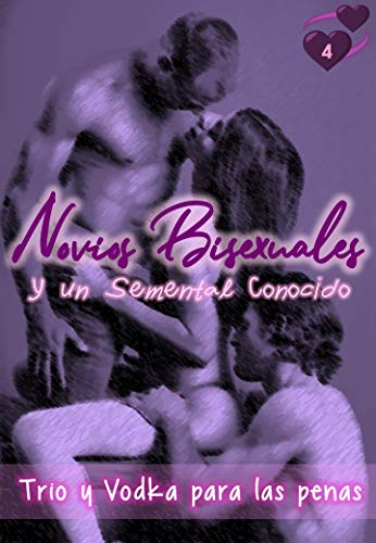 Novios Bisexuales y un Semental Conocido – Trio y Vodka para las penas