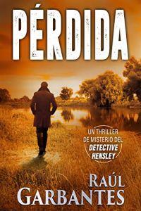 Pérdida: Un thriller de misterio del detective Hensley