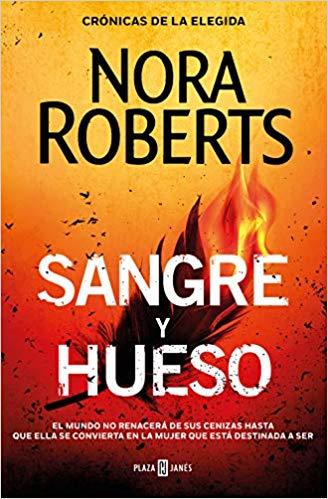 Sangre y hueso (Crónicas de la Elegida 2) de Nora Roberts pdf