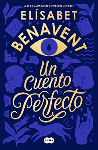 Un cuento perfecto de Elísabet Benavent pdf