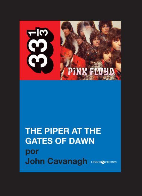 The piper at the gates of dawn, por John Cavanagh (2013)