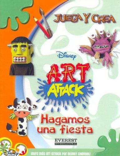 Art Attack. Hagamos una fiesta (Art Attack / Juega y crea) (Español) Tapa blanda