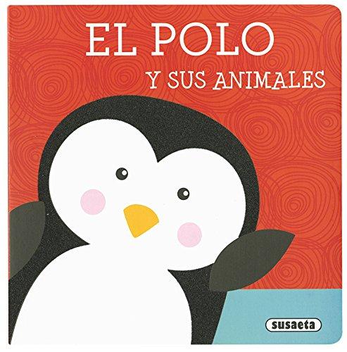 El polo y sus animales (Libros con textura) (Español) Libro de cartón