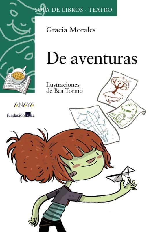 De aventuras (LITERATURA INFANTIL 6-11 años - Sopa de Libros (Teatro)) (Español) Tapa blanda