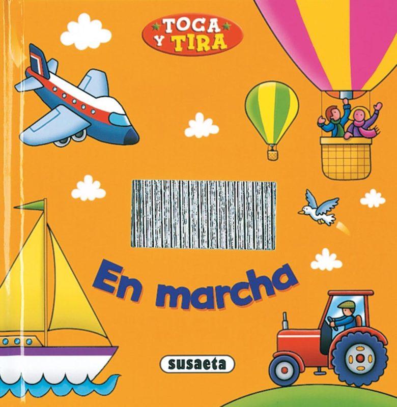 En marcha (Toca y Tira) (Español) Tapa dura