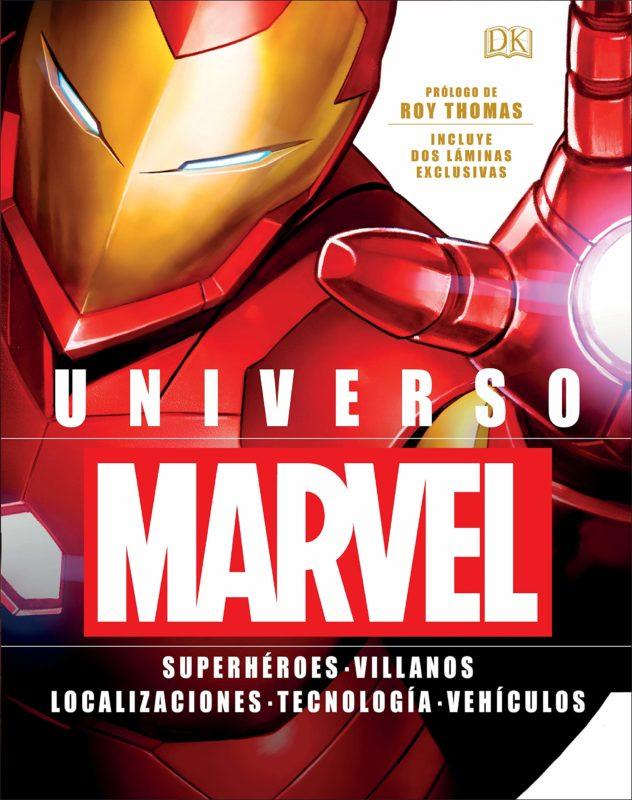 Universo Marvel: Superhéroes. Villanos. Localizaciones. Tecnología. Vehículos. (Español) Tapa blanda