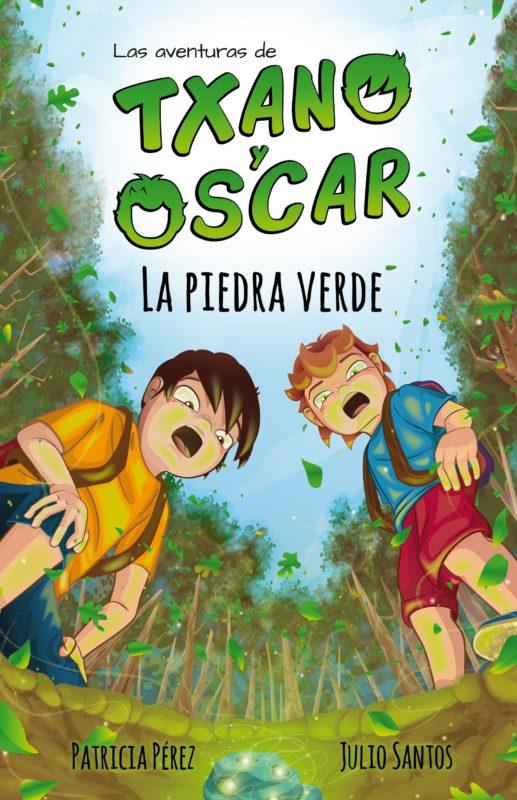 Las aventuras de Txano y Óscar 1: La piedra verde (Español) Tapa blanda