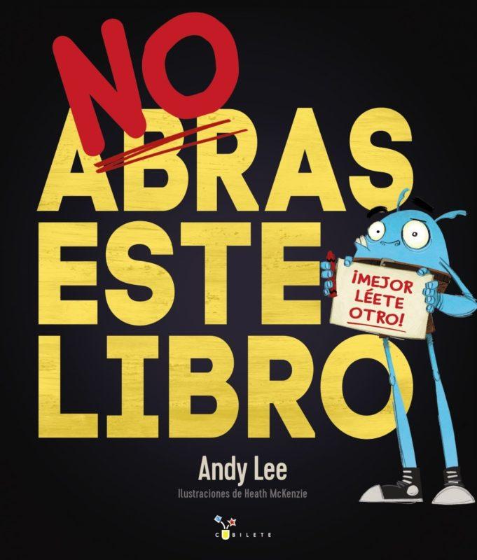 No abras este libro (Castellano - A PARTIR DE 3 AÑOS - ÁLBUMES - Cubilete) (Español) Tapa dura