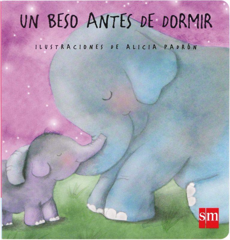 Un beso antes de dormir  - Teresa Tellechea Mora - Tapa dura