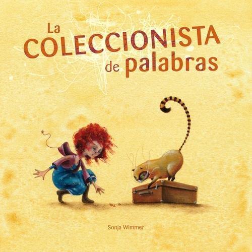 La coleccionista de palabras (Español) Tapa dura