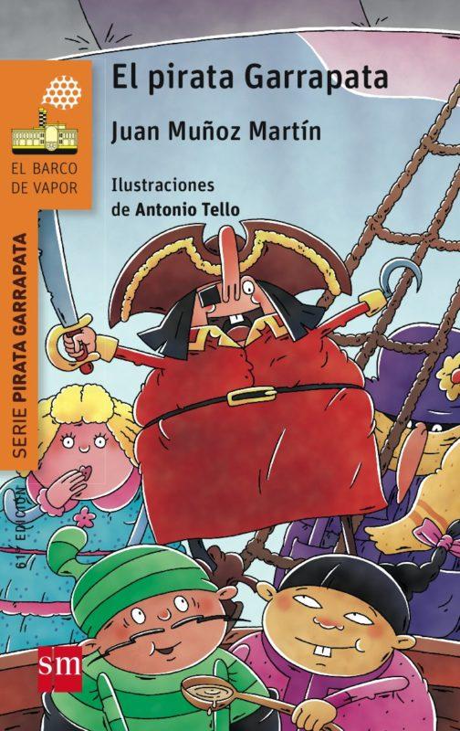 El pirata Garrapata (El Barco de Vapor Naranja) (Español) Tapa blanda