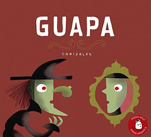 Guapa (Premio Apila Primera Impresión) (Español) Tapa dura