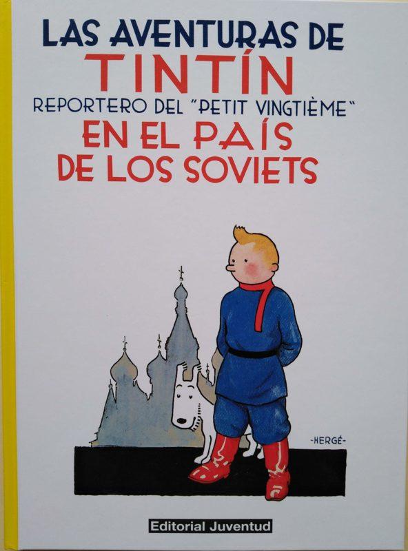 Tintín en el país de los soviets: Reportero del Petit Vingtieme - Las Aventuras de Tintín (Cartoné)