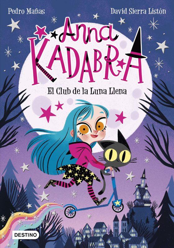 Anna Kadabra 1 - El Club de la Luna Llena