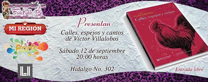 Calles, espejos y cantos de Víctor Villalobos, Libros Invisibles