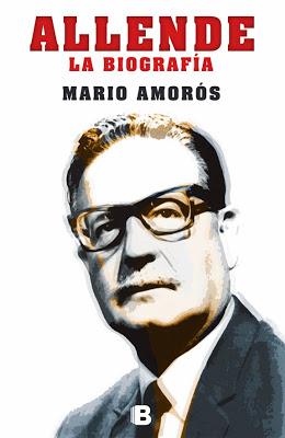 Allende. La biografía, un libro de referencia 40 años después del golpe en La Moneda. Concepción M. Moreno