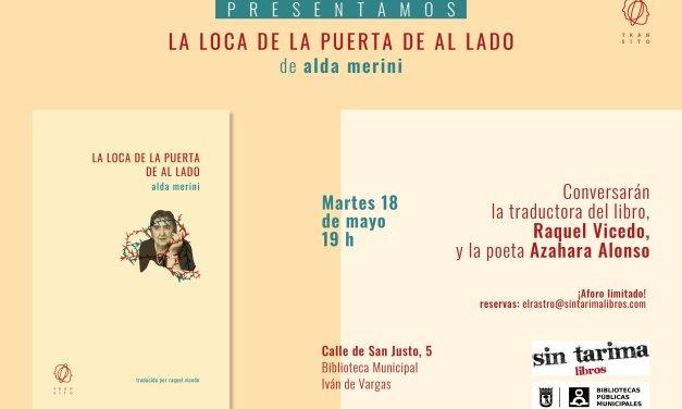 La loca de la puerta de al lado, de Alda Merini. Presentación en Madrid a cargo de Raquel Vicedo y Azahara Alonso