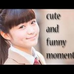 Moa Kikuchi (菊地最愛) Cute and Funny Moments