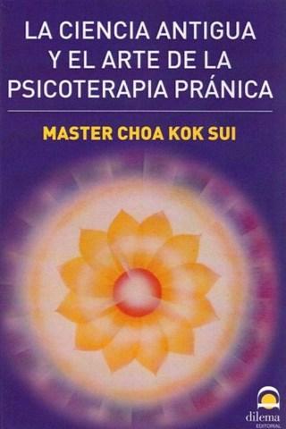 La Ciencia Antigua y el Arte de la Psicoterapia Pránica