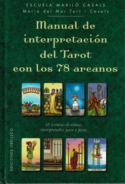 MANUAL DE INTERPRETACION DEL TAROT CON 78 ARCANOS