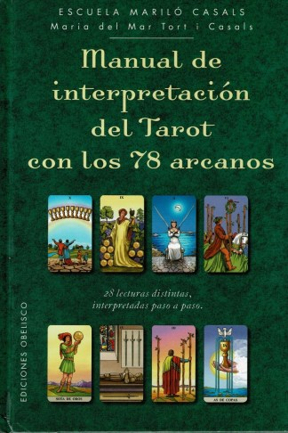 MANUAL DE INTERPRETACION DEL TAROT CON 78 ARCANOS