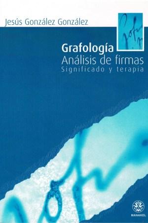 GRAFOLOGIA. Analisis de firmas.