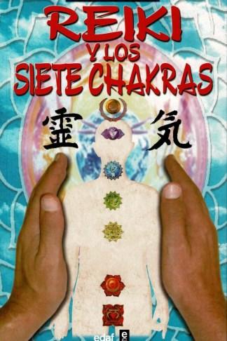Reiki Y Los Siete Chakras