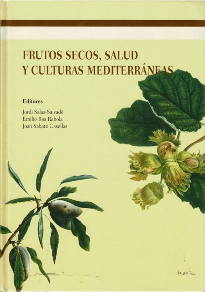 FRUTOS SECOS, SALUD Y CULTURAS MEDITERRANEAS