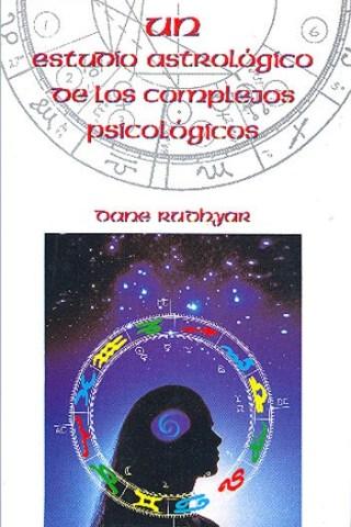 Un Estudio Astrológico de los complejos Psicológicos