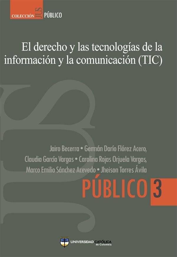 Resultado de imagen para El Derecho y las tecnologías de la información y la comunicación (TIC)
