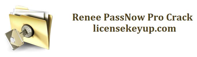 Renee PassNow Pro 4.27.12 Crack + Serial Key Download