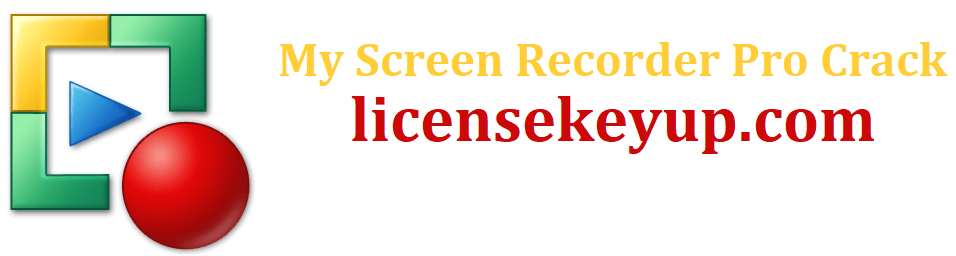 My Screen Recorder Pro Crack With Serial Number Full Working