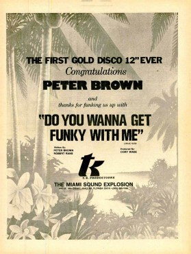 "Peter Brown ""Do You Wanna Get Funky With Me"" – First Gold Disco 12″ Ever"