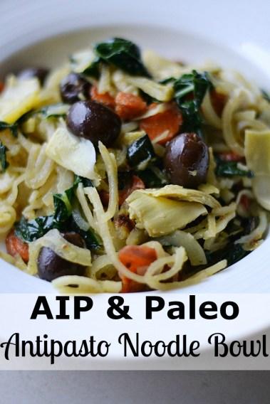 Antipasto Noodle Bowl (AIP/Paleo/Sugar Free)