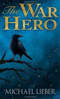 The cover of The War Hero by Michael Lieber