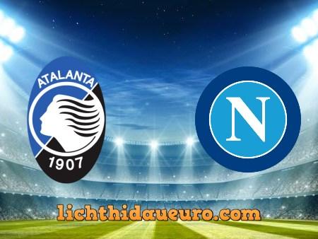 Soi kèo Atalanta vs Napoli, 00h00 ngày 22/02/2021