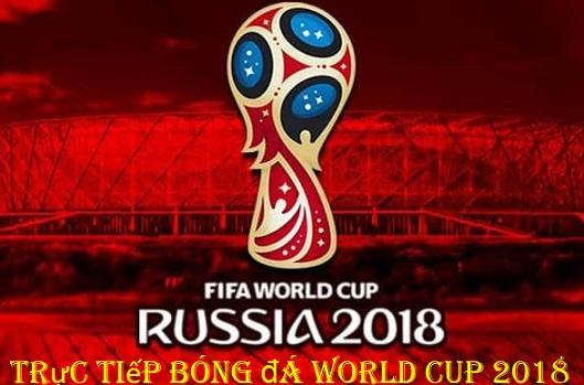 tructiepbongda worldcup - trực tiếp bóng đá world cup 2018