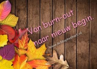 Van Burn-out naar nieuw begin