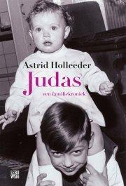 Auteur: Astrid Holleeder Judas boek