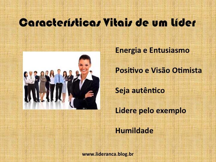 quais características vitais um líder deve possuir