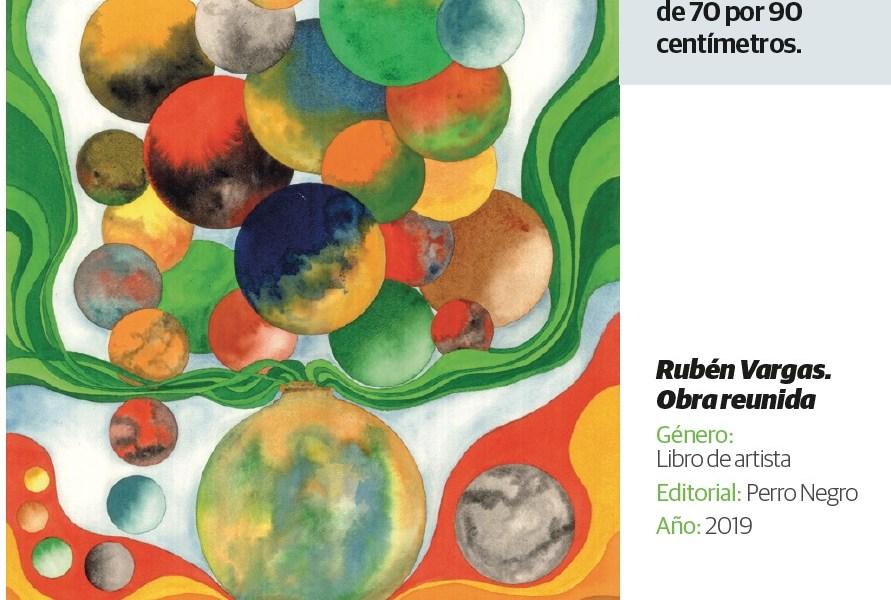Recopilan en libro 60 años de la plástica de Rubén Vargas