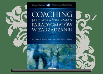 Coaching jako wskaźnik zmian paradygmatu w zarządzaniu