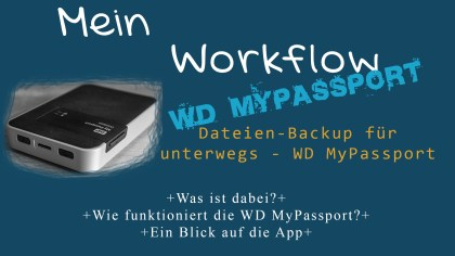 wd mypassport wireless - Daten mobil sichern mit Festplatte