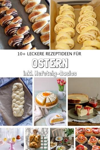 Rezeptideen für Ostern inkl. Hefeteig-Basics