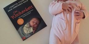Die erste Zeit des Wochenbettes - so gelingt einem diese sensible Zeit im Leben einer frisch gebackenen Mama