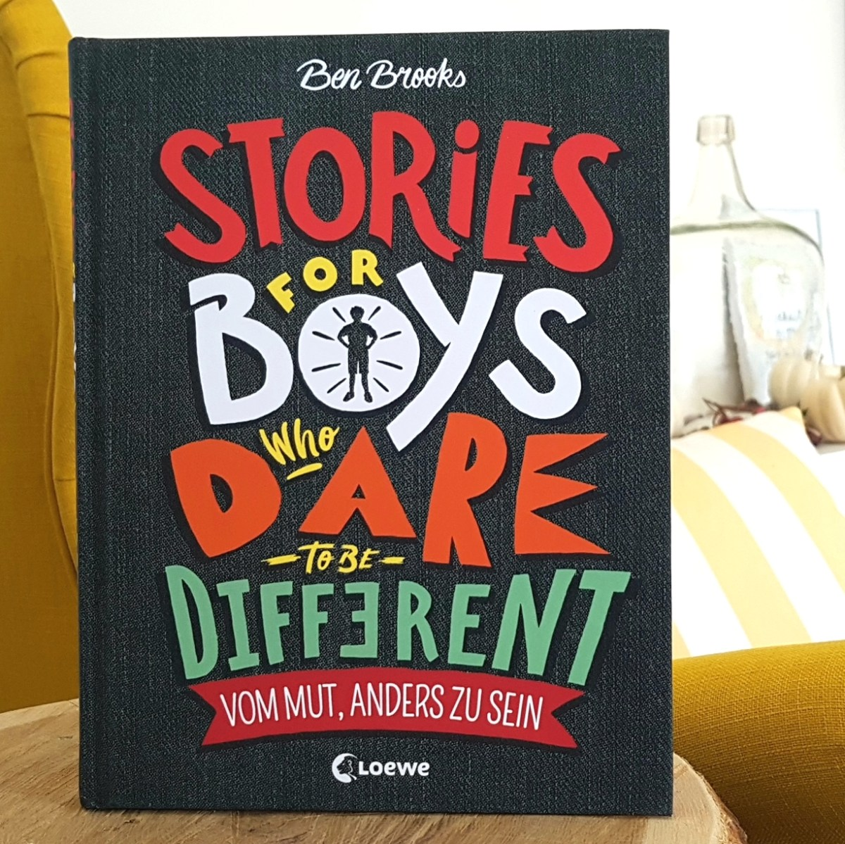 Stories for Boys who dare to be different - vom Mut anders zu sein von Ben Brooks (Rezension)